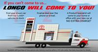 Longo Toyota Delivery of New or Pre-owned vehicle
