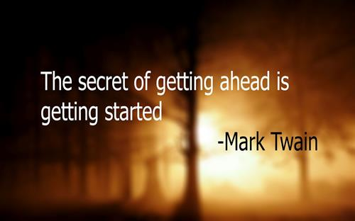 Gallery Image secret-of-getting-ahead-is-getting-started-mark-twain-success-quote.jpg