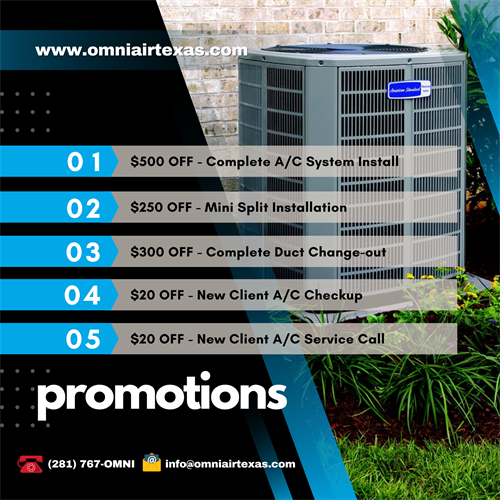 AC Summer Sizzling Savings! The Best HVAC deals ?? EVER!!! OMNI Air & Heating LLC is offering the biggest discounts for your cooling needs here in Montgomery County, Texas and neighboring areas. We care for your satisfaction and we guarantee that ???? We are family owned and fully insured.