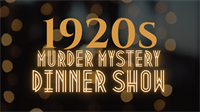 1920's Murder Mystery Dinner Show at Brandon Styles Theater