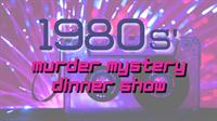1980s Murder Mystery Dinner Show at Brandon Styles Theater