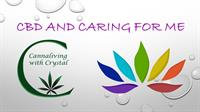 CBD and Caring for Me