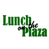 Lunch on the Plaza sponsored by Bankers Trust