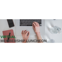 VIRTUAL: May Membership Luncheon