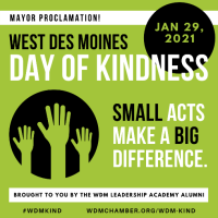 MAYOR OF WEST DES MOINES PROCLAIMS JANUARY 29 AS WDM DAY OF KINDNESS