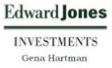 Edward Jones - Gena Hartman