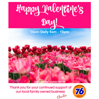 ''Happy Valentine's Day'' - Filler'Up & Go at Charlie's 76 Station!