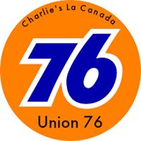 Charlie's La Canada Union 76 Cares For You!