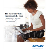 Considerations for Re-Opening Your Business During the COVID-19 Pandemic - Brought to you by PAYCHEX