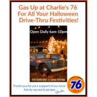 Gas Up at Charlie's 76 For All Your Halloween Drive-Thru Festivities