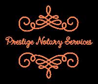 Prestige Notary Services LLC.