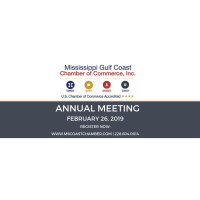 The Mississippi Gulf Coast Chamber of Commerce's 2019 Annual Meeting- Tickets & Sponsorships Available Now!