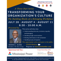 Mississippi Gulf Coast Chamber of Commerce Hosts Three-Part Training Series, Transforming Your Organization's Culture: The Building Blocks of a Belonging Workplace