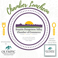 Chamber Luncheon July 27th 2021 - Featuring Darryl Wolfe from Olympic Medical Center