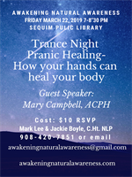 Trance Night, featuring guest speaker, Mary Campbell - Pranic Healer
