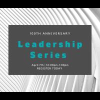 100th Anniversary Leadership Series Luncheon with Courtney Jordan