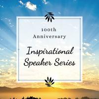 100th Anniversary Inspirational Speaker Series with International Adventurer Sara Hastreiter