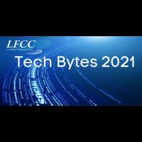 LFCC Tech Bytes 2021