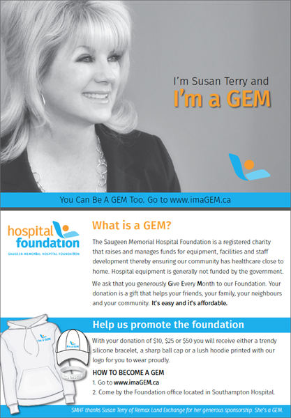 "Created the ""I'm a GEM"" campaign for the Saugeen Memorial Hospital Foundation Including logo, radio, t-shirts, hats, bracelets"