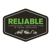 RELIABLE Landscape, Construction & Snow Services