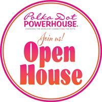 Polka Dot Powerhouse Virtual Open House
