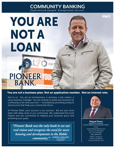 Pioneer Bank is a proud supporter of local businesses. Call Miguel for information today!