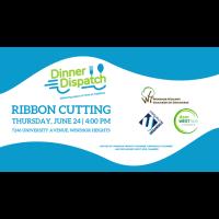 Dinner Dispatch Ribbon Cutting