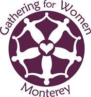 Gathering for Women - Monterey
