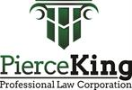Pierce King, P.C., A Professional Law Corporation