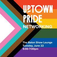 Uptown Pride Networking
