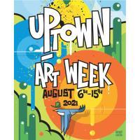 2021 Uptown Art Week