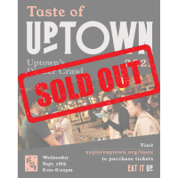 SOLD OUT - 2021 Taste of Uptown