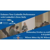 Enhance Your LinkedIn Performance with Drew Kelly