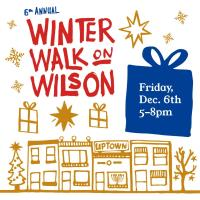 6th Annual Winter Walk on Wilson