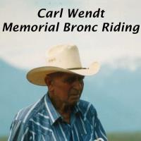 LAST HOORAH RANCH RODEO & CARL WENDT MEMORIAL BRONC RIDING