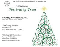 Placentia Round Table Women's Club - 35th Annual Festival of Trees