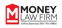 Money Law Firm- A First American Title Fee Office
