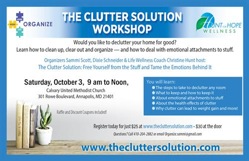 Check out our next workshop at www.thecluttersolution.com