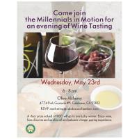 """Millennials in Motion"" an evening of Wine Tasting"