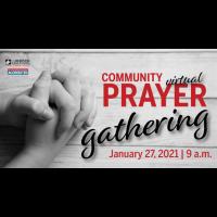 Community Prayer Gathering 1.27.2021