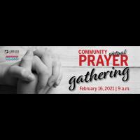 Community Prayer Gathering 2.16.2021