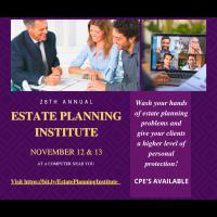 28th Annual Estate Planning Institute