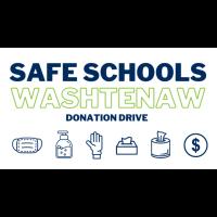 "Safe Schools Washtenaw"" County-Wide Donation Drive Seeks Community Support"