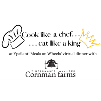 Cook like a chef...eat like a king at Ypsilanti Meals on Wheels virtual dinner