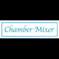 CHAMBER MIXER - June 2020