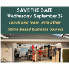 Home-Based Business Owners Lunch & Learn Workshop