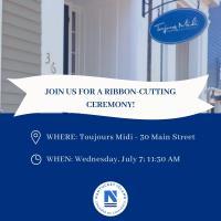 Ribbon Cutting for Toujours Midi Nantucket