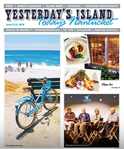June 21, 2018 Issue of Yesterday's Island/Today's Nantucket