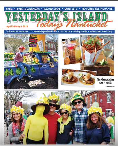 Daffodil Festival Issue of Yesterday's Island/Today's Nantucket 2018