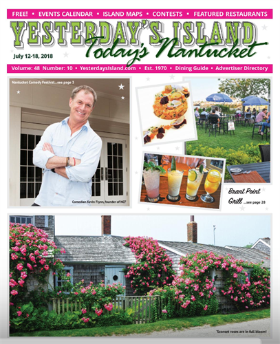 July 12, 2018 Issue of Yesterday's Island/Today's Nantucket